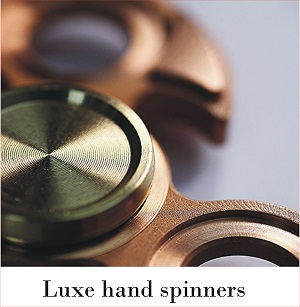 luxe hand spinners